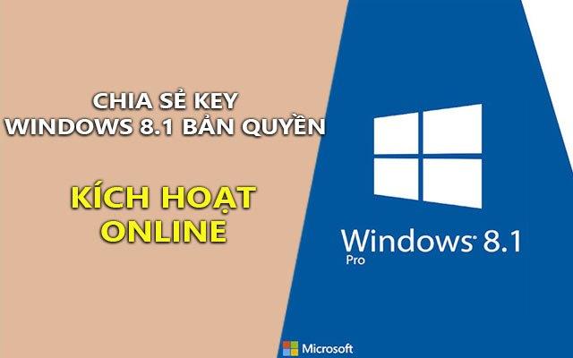 Chia sẻ Key Windows 8.1/8 bản quyền kích hoạt online [Cập nhật liên tục]