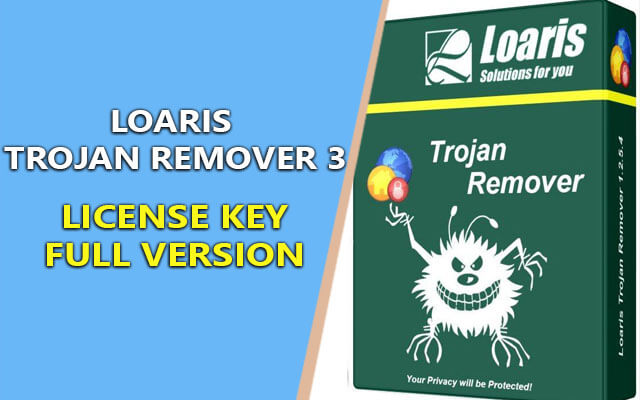 Loaris Trojan Remover 3.0.2.3 + License Key Bản Quyền