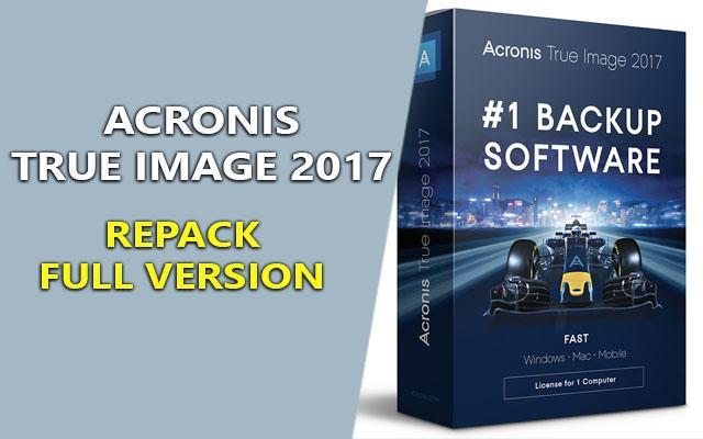 Acronis True Image 2017 21.0.6209 RePack – Sao lưu & phục hồi dữ liệu