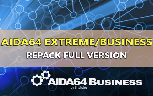 download aida64 extreme/business repack full