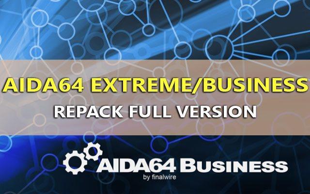 AIDA64 Extreme/Business v5.92.4300 – Xem thông tin máy tính chi tiết