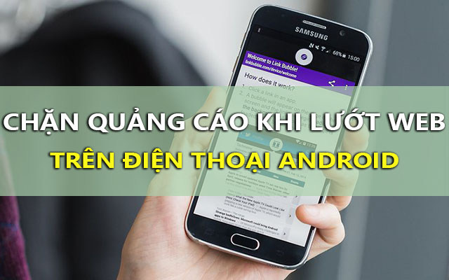 cach chan quang cao khi luot web tren android