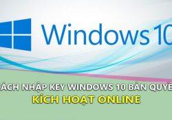 Hướng dẫn nhập Key bản quyền trên Windows 10