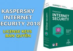 Kaspersky Internet Security 2018 mới nhất + License Keys Bản Quyền