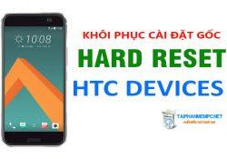 Cách khôi phục cài đặt gốc điện thoại HTC chi tiết bằng hình ảnh