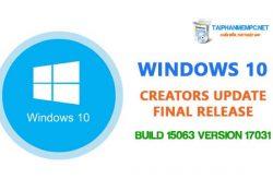 Tải Windows 10 Creators Update ISO Build 15063 bản chính thức