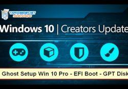 Tải Ghost Windows 10 Creators Update Ver 1703 Fullsoft by Khatmau_sr