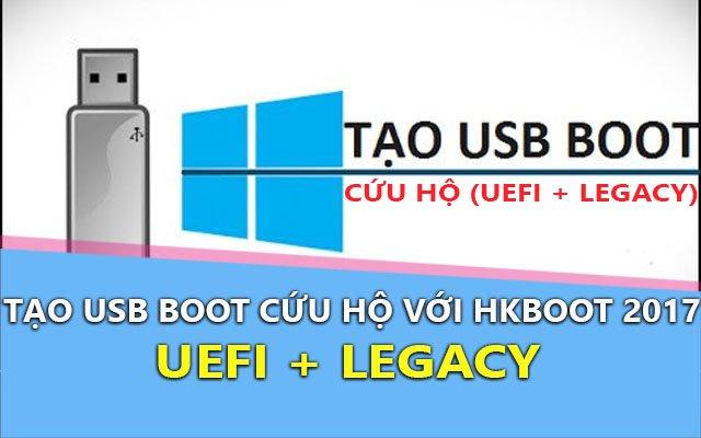 Tạo USB Boot cứu hộ với HKBoot 2017 chi tiết nhất