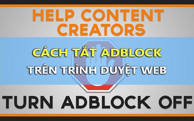 Cách tắt Adblock/Adblock Plus chặn quảng cáo trên trình duyệt web