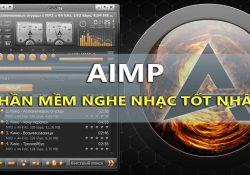 AIMP – Phần mềm nghe nhạc miễn phí tốt nhất cho máy tính, điện thoại