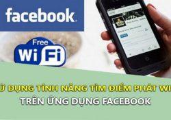 Cách dùng tính năng tìm Wifi xung quanh ngay trên ứng dụng Facebook