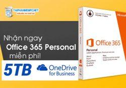 Cách nhận miễn phí Onedrive 5TB và Office 365 Enterprise 1 năm