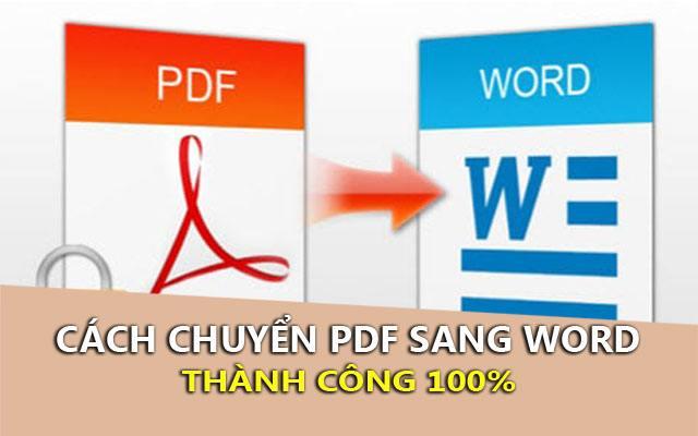 cach chuyen pdf sang word thanh cong 100%