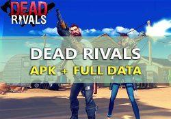 Dead Rivals – Game bắn Zombie cực hấp dẫn cho PC, Android & iOS