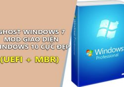 Ghost Windows 7 32, 64bit Mod giao diện Windows 10 Full Soft UEFI