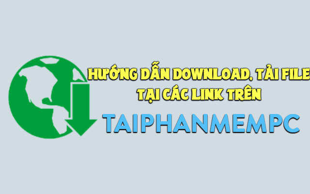 huong dan download file tai tai phan mem pc