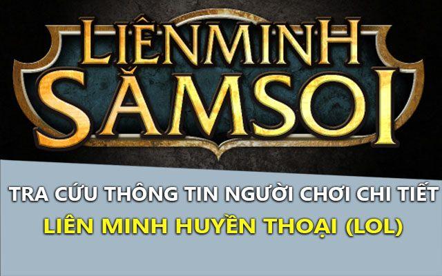 lien minh sam soi 3.0 – tra cuu thong tin chinh xac game lmht – lol
