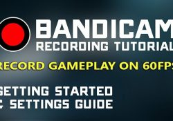 Hướng dẫn quay video màn hình Game 60FPS bằng Bandicam chi tiết
