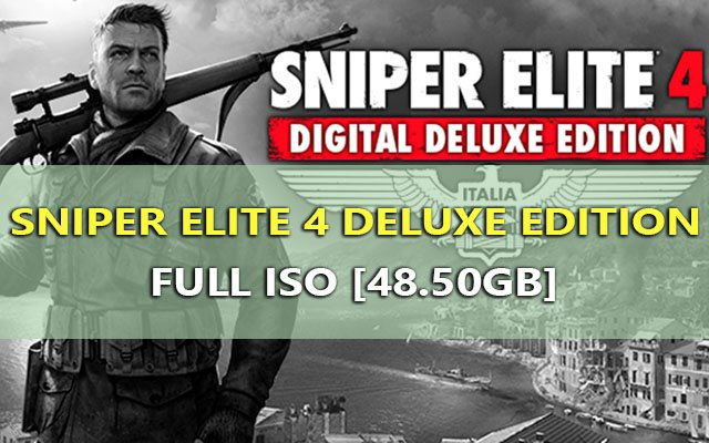 download sniper elite 4 deluxe edition 2017