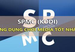 Download SPMC – Bản Kodi chuẩn nhất cho Android Box và điện thoại