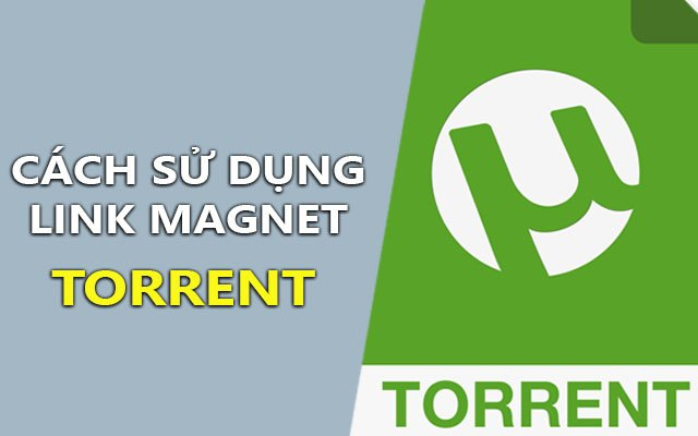 cach su dung link magnet torrent de tai file voi phan mem torrent