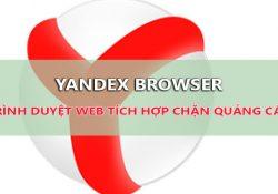 Tải Yandex – Trình duyệt tích hợp sẵn chặn quảng cáo