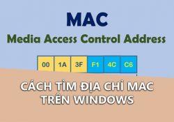 Tổng hợp cách xem địa chỉ MAC trên máy tính chính xác nhất