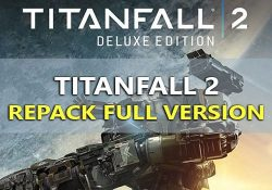 Titanfall 2 Digital Deluxe Edition V2 [Setup|FPS|19.7GB]