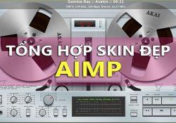 Tổng hợp Skin cho AIMP đẹp và độc đáo nhất [Cập nhật liên tục]