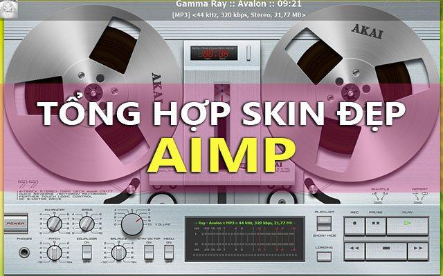 tong hop skin dep va doc nhat cho aimp