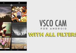 VSCO Cam v27 APK + All Filters – Ứng dụng chụp & chỉnh sửa ảnh