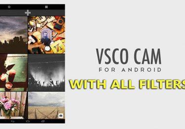 VSCO Cam v38 APK Full + All Filters – Ứng dụng chụp & chỉnh sửa ảnh