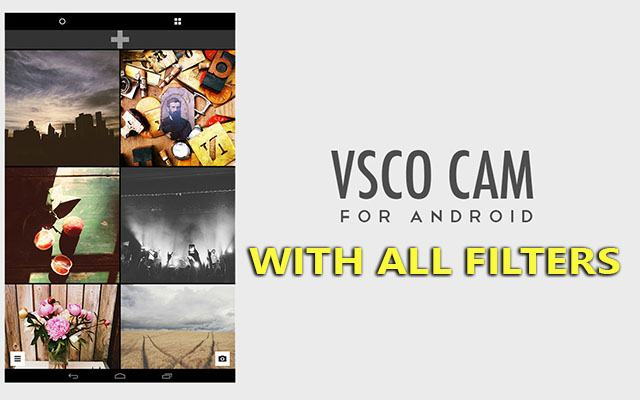 vsco cam v27 apk + all filters