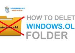 4 cách xóa thư mục Windows.Old trên Windows 10 Creators Update