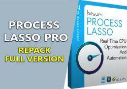 Process Lasso Pro 9.0.0.558 – Giảm treo máy tính, khắc phục CPU 100%