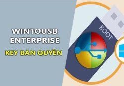 WinToUSB Enterprise 3.7 bản quyền – Cài Windows trên USB đơn giản