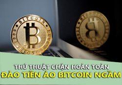 Thủ thuật chặn đào Bitcoin, chặn đào tiền ảo ngầm khi lướt Web