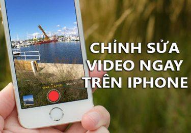Cách chỉnh sửa video trên iPhone không sử dụng phần mềm ngoài
