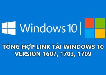 tong hop bo cai windows 10 version 1607, 1703, 1709