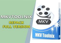 MKVToolnix 20 F.U.L.L bản quyền – Hỗ trợ biên tập, chỉnh sửa file MKV