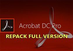 Adobe Acrobat Pro DC 2018 bản quyền mới nhất – Chỉnh sửa PDF