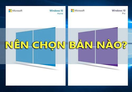 phan biet windows 10 pro va home