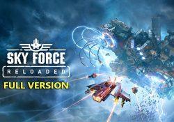 Sky Force Reloaded F.U.L.L – Huyền thoại bắn máy bay phiên bản PC