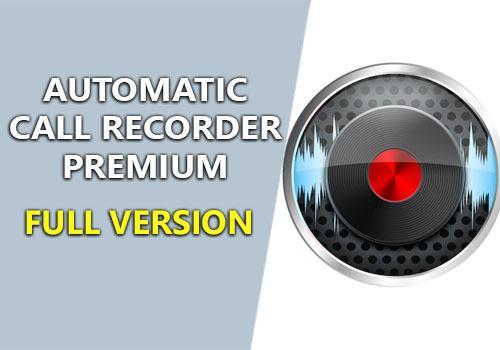 Automatic Call Recorder Premium