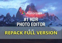 Aurora HDR 2019 1.0.0.2549 F.U.L.L bản quyền mới nhất