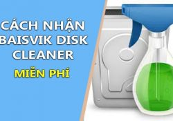 Cách nhận Baisvik Disk Cleaner miễn phí