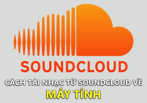 tai nhac tu soundcloud ve may tinh