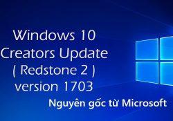 Chia sẻ bộ cài Windows 10 Pro 1703 mới nhất nguyên gốc từ Microsoft