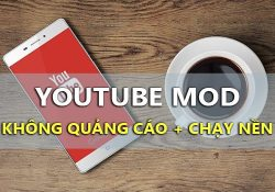 YouTube v13.34.50 MOD APK – Bản Youtube không quảng cáo, chạy nền
