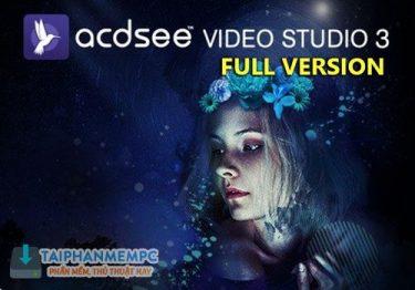 ACDSee Video Studio 3.0.0.219 F.U.L.L – Biên tập video mạnh mẽ